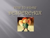 How to Draw Despereaux