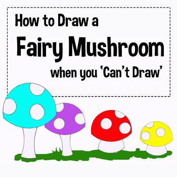How to Draw Fairy Mushrooms Art Video - For Those Who 'Can't Draw'