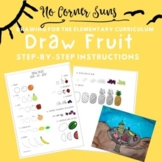 How to Draw Fruits - Step-by-Step Elementary Art- Still li