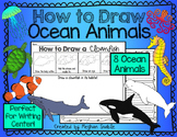 How to Draw Ocean Animals- Writing Center