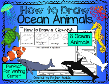 How to Draw Ocean Animals- Writing Center and Directed Drawings