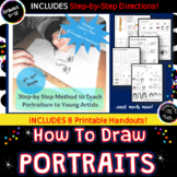 How to Draw Portraits!  8 Printable Art Handouts + 2 BONUS Worksheets!