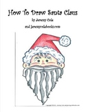 How to Draw Santa Claus - Video Lessons and Coloring Sheet