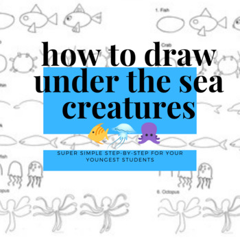 How to Draw Under the Sea.  Ready to use worksheet/handout