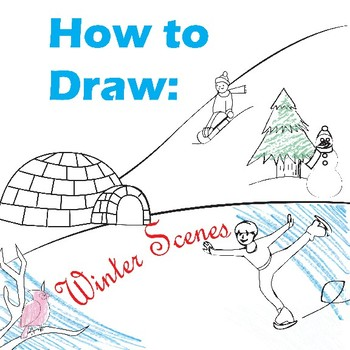 How to Draw: Winter Scenes