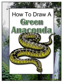 How to Draw a Green Anaconda
