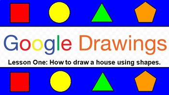 How To Draw A House In Google Drawings By Learning Technology Tpt