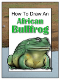 How to Draw an African Bullfrog (also known as the Pixie Frog)