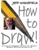 How to Draw by Jeff Wakefield