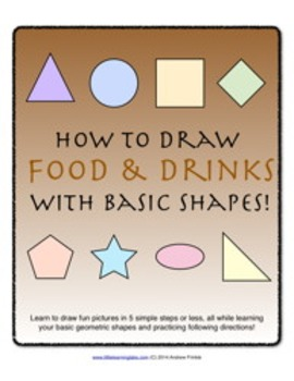 How to Draw with Basic Shapes Book - Foods and Drinks