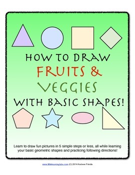 How to Draw with Basic Shapes Book - Fruits and Veggies