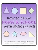 How to Draw with Basic Shapes Book - Home and School