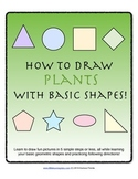 How to Draw with Basic Shapes Book - Plants and Flowers