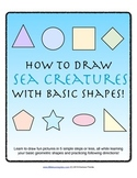 How to Draw with Basic Shapes Book - Sea Creatures