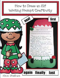 "Christmas Craft: ""How to Dress an Elf"" Writing Prompt Craftivity"
