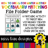 How to Dress for Winter Weather Vocabulary Folder Game for Students with Autism