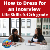 How to Dress for an Interview ~ Boom Cards ~ Grades 9-12 &