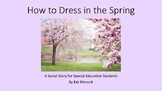 How to Dress for the Weather in the Spring Seasons Social Story (Autism)