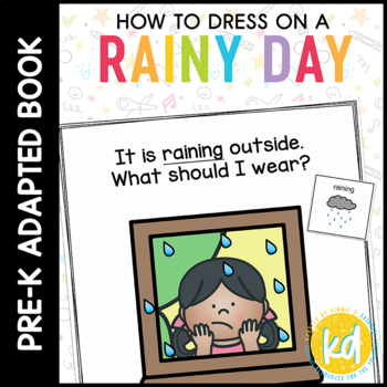 How to Dress on a Rainy Day: A Social Story Adapted Book for Special Education