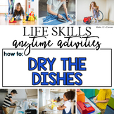How to Dry the Dishes Life Skill Anytime Activity | Life Skills Activities