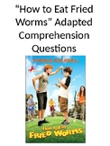 How to Eat Fried Worms Adapted Comprehension Questions