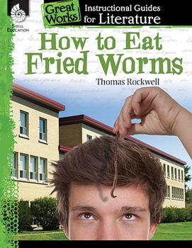 How to Eat Fried Worms: An Instructional Guide for Literature (Physical book)