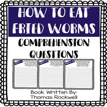 How to Eat Fried Worms - Comprehension Questions