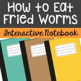 How to Eat Fried Worms Interactive Notebook Novel Unit Stu