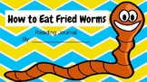 How to Eat Fried Worms PDF or DIGITAL Journal