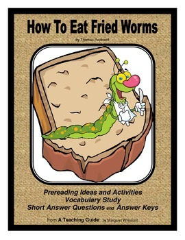 How to Eat Fried Worms  Prereading, Vocabulary Study, Short Answer Questions