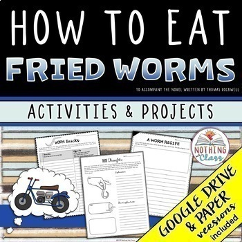 How to Eat Fried Worms: Reading Response Activities and Projects
