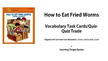How to Eat Fried Worms Vocabulary Task Cards/Quiz-Quiz Trade ***REVISED***