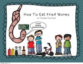 How to Eat Fried Worms by Thomas Rockwell CCSS aligned novel study