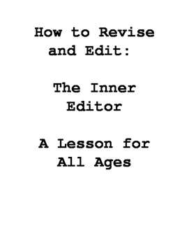 How to Edit and Revise: The Inner Editor