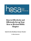 How to Effectively and Efficiently Set up Your New HOSA Chapter
