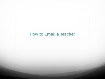 How to Email a Teacher Presentation