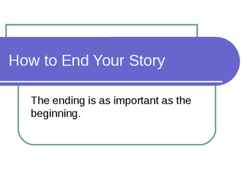 How to End your Storytelling
