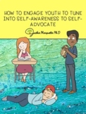 How to Engage Youth to Tune Into Self-awareness to Self-Advocate