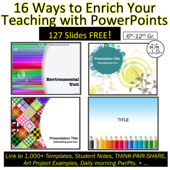 16 Ways to Enrich Your Teaching with PowerPoints FREE!!