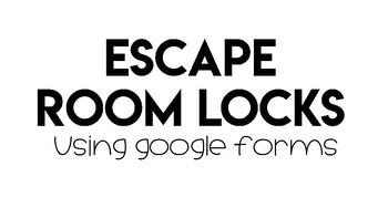 How to: Escape Room Locks in Google