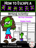 How to Escape a Zombie ~ Writing Activity