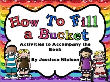 How to Fill a Bucket: Activities to Accompany the Book
