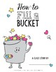 How to Fill a Bucket Writing Activity