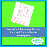 Finding Area Using Riemann Sums and Trapezoids - An Invest