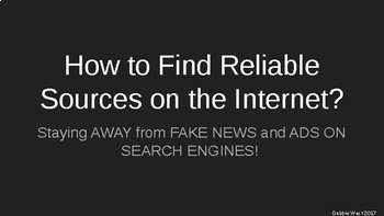 Avoiding FAKE NEWS & ADVERTISEMENTS! Finding Reliable Sources on the Internet
