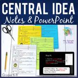 Central Idea - PowerPoint, INB Foldable, Pixanotes®!
