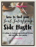 How to Find Your Soul Satisfying Side Hustle (and why teac