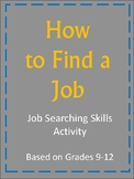 How to Find a Job: Job Searching Skills!