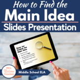 How to Find the Main Idea Slides Middle School