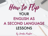 How to Flip your ESL / EFL Classroom